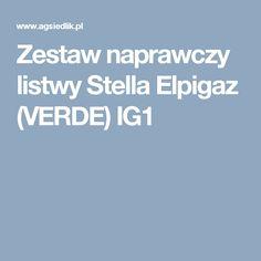 Zestaw naprawczy listwy Stella Elpigaz (VERDE) IG1