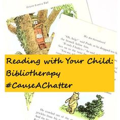 Reading with Your Child: Bibliotherapy #CauseAChatter Stop Working, Household Chores, Online Work, Children's Books, Your Child, Reading, Homemaking, Reading Books, Children Books