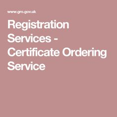 Registration Services - Certificate Ordering Service