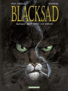 Blacksad Tome 1, Quelque part entre les ombres - BD Éditions Dargaud
