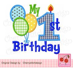 My 1st Birthday with balloons applique-digital embroidery design-4x4 5x7 6x10-Machine Embroidery Applique Design