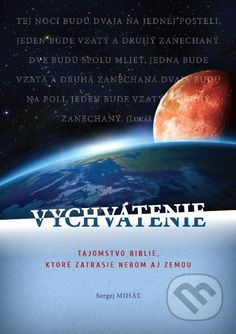 Martinus.sk > Knihy: Vychvátenie (Sergej Miháľ)
