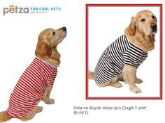 Orta ve Büyük Irk Köpeklerimiz için T-Shirt.http://www.petza.com.tr/Siyah-Beyaz-Cizgili-T-Shirt,PR-3416.html