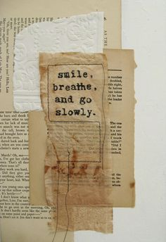 zen quote on mixed media collage  go slowly by ancagray on Etsy