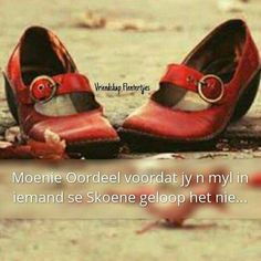 Afrikaanse Quotes, Godly Woman, True Words, Inspirational Quotes, Motivational, Sayings, Van, Journals, Religion