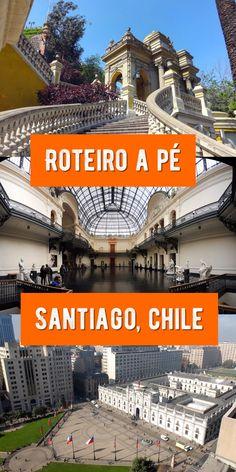 Como conhecer o centro de Santiago em um dia de viagem caminhando