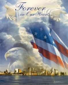 Forever in our Hearts usa patrotic in memory september 11 sept 11 never forget twin towers 11 September 2001, Remembering September 11th, Remembering 911, We Will Never Forget, Always Remember, I Love America, God Bless America, America America, Captain America