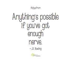 J.K. Rowling...so, so, true.