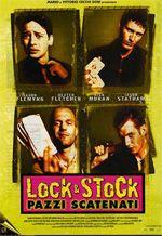 Locandina Lock & Stock – Pazzi scatenati