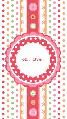 Ok. Bye. - iPhone 5 wallpaper. #Vintage #Quote #mobile9 Click here for more signs & sayings wallpapers >> http://m9.my/go/djp