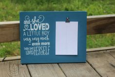 And she loved a little boy very very much by Taylorsboutiquesigns