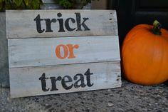 @Leslie Ortega Judd @Jaci Edmonds Payne  we should do this!!! wood sign, trick or treat, Halloween, reclaimed wood by VintageLoveCompany on etsy