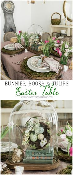 Bunnies, Books & Tulips Easter Table - So Much Better With Age