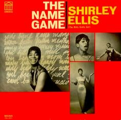 """The Name Game"" (1965, Congress) by Shirley Ellis.  Her second LP.  Contains ""The Nitty Gritty."""