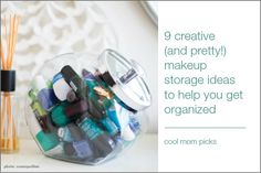 Getting organized? These creative makeup storage ideas may have you ditching the Caboodle in favor of some really smart DIY ideas + product hacks.
