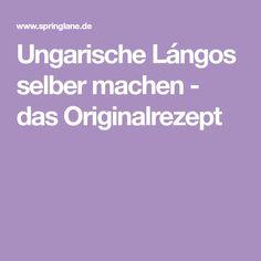 Ungarische Lángos selber machen - das Originalrezept