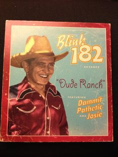 blink-182 : Dude Ranch, advance version 1997