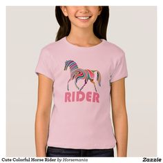 Shop Cute Colourful Horse Rider T-Shirt created by Horsemania. Online Shopping Australia, Cute Horses, T Shirt, Color, Pretty Horses, Supreme T Shirt, Tee Shirt, Colour, Tee