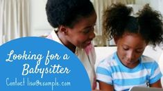 A creative babysitter ads video template. A background of a woman and a child with a blue text box displaying looking for a babysiter. Ads, Templates, Woman, Children, Creative, Blue, Young Children, Stencils, Boys