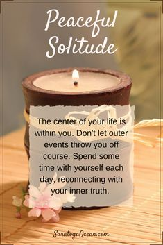 """""""The center of your life is within you. Don't let outer events throw you off course. Spend some time with yourself each day, reconnecting with your inner truth. Spiritual Awakening, Spiritual Quotes, Spiritual Enlightenment, Spiritual Growth, Positive Affirmations, Positive Quotes, Positive Vibes, Positive Thoughts, Uplifting Quotes"""