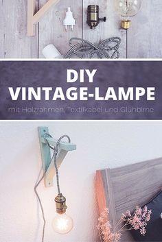 DIY Lampe mit Holzrahmen, Textilkabel und Glühbirne – schönes Licht im Vintage-Stil // Anleitung auf dreieckchen.de