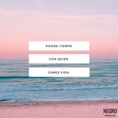 Tiempo Favorite Quotes, Best Quotes, Love Quotes, Inspirational Quotes, Motivational Quotes, Words Quotes, Wise Words, Qoutes, Quotes En Espanol