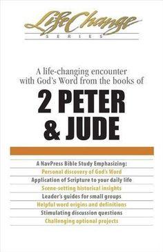 2 Peter & Jude, LifeChange Bible Study