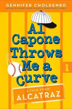 Cover image for Al Capone throws me a curve / Gennifer Choldenko.Moose has his hands full during the summer of 1936 watching his autistic sister, Natalie, and the warden's daughter, Piper, and trying to get on a baseball team by proving he knows Al Capone. May 2018