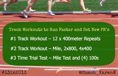 Track Workouts To Run Faster and Set New PRs jillconyers.com