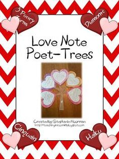 The week before Valentine's Day is the perfect time to work on simple poetry forms like Haiku, Diamonte, and Cinquain to get your students excited about poetry and to do some standards based work.  This Love Note Poet-Tree is just the thing you need get your students working and having fun at the same time.