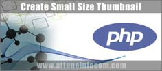 How to Create Small Size Thumbnail using PHP  - http://goo.gl/CRGHVt