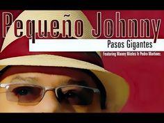 "Pequeño Johnny ""Pasos Gigantes"" 2006 CD MIX"