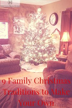 9 Family Christmas Traditions to Make Your Own - Her View From Home Family Christmas, All Things Christmas, Christmas Eve Traditions, Christmas Inspiration, Kids Learning, Make Your Own, Writers, Growing Up, Christian