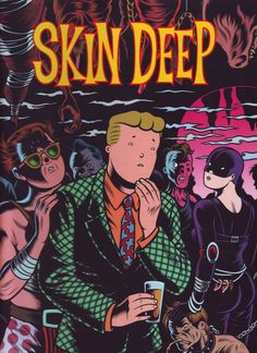 Skin Deep by Charles Burns - Vol 3 of the Charles Burns Library - (Fantagraphics Books edition in Like New condition. This out of print book is from my personal collection and from a smoke free environment. The book's dimensions are a. Skin Deep Comic, Cool Books, My Books, Bristol Board, Art For Art Sake, Day For Night, Comic Book Covers, Comic Strips, Comic Art