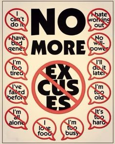 No more excuses! #weightloss #loseweight #exercise #fitness #diet #behealthy #health #motivation #motivational www.weightlossrevolutions.co.uk
