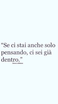 Italian Phrases, Italian Quotes, Tumblr Quotes, Wise Quotes, Cute Phrases, Keep Looking Up, Good Energy, Love Words, Positive Vibes