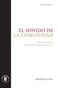 Libro Impreso El sonido de la comunidad. A la escucha de