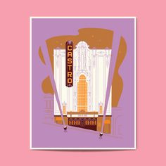 Image of Castro Theater, by Lab Partners, part of the SF poster series.