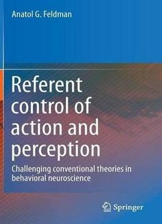 Foundations of behavioral neuroscience 8th edition 9780205790357 referent control of action and perception challenging conventional theories in behavioral neuroscience pdf books library land fandeluxe Images
