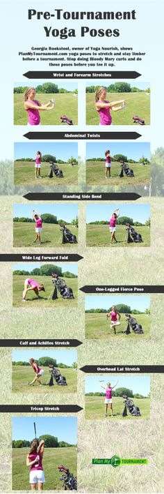 Yoga poses for golfers to stretch before a round. #YogaNourish #PlanMyTournament #golf