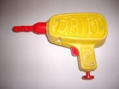 """Mattel Tuff Stuff Drill... My son's first tool... He used to go around saying"""" I gonna screw you"""" til I taught him to say DRILL. Ha ha!"""