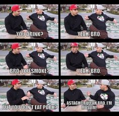 Lol I love this video on YouTube... LOL!!!! nah nah yah astugfur allah! me, pork, pork hates me. we don't get along! lol!!!!
