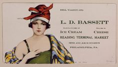 advertising flier for the Bassett's Ice Cream stand in the Reading Terminal Market, Philadelphia, Pennsylvania Vintage Advertisements, Vintage Ads, 1920s Ads, Reading Terminal Market, Ice Cream Companies, Ice Cream Stand, Philly Food, Vintage Ice Cream, Best Vacation Destinations