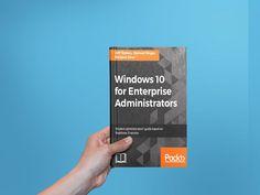 "Descarga Gratis ""Windows 10 for Enterprise Administrators"" (Ahorra $36) #Download #PDF #Windows10 #forEnterprise ► https://goo.gl/uu9Wkp"