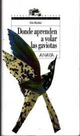 Lectura y trabajo cooperativo: Donde aprenden a volar las gaviotas. 1 ESO