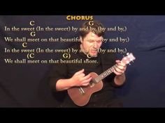 (5) Sweet By and By - Ukulele Cover Lesson in C with Chords/Lyrics - YouTube