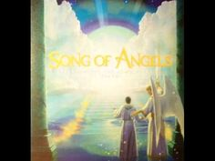 Song of Angels---Celestial Odyssey Part 2 Freddy Hayler
