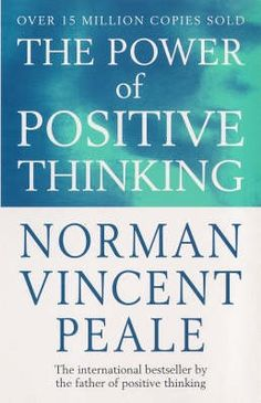 Buy The Power Of Positive Thinking by Norman Vincent Peale at Mighty Ape NZ. The phenomenal and inspiring bestseller by the father of positive thinking. THE POWER OF POSITIVE THINKING is a practical, direct-action application o. Norman Vincent Peale, I Love Books, Good Books, Books To Read, Motivational Books, Inspirational Books, Inspirational Speakers, Reading Lists, Book Lists