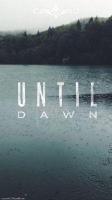 Until dawn   Tumblr