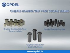# Graphite Crucibles with Fixed Ceramic Jackets Opdel SNC is a manufacturers of various types of #Graphite products for #Static #Furnace Log on: http://www.opdel.in/graphite-for-static-furnaces.php for more #Graphite #Products details...